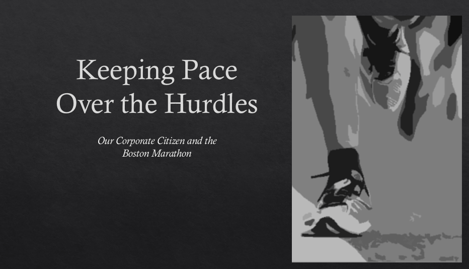 Keeping Pace Over the Hurdles – Our Corporate Citizen and the Boston Marathon